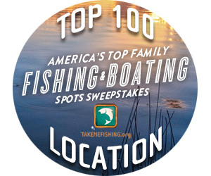 Top 100 Location: America's Top Family Fishing & Boating Spots Sweepstakes